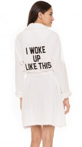 I Woke Up Like This Robe