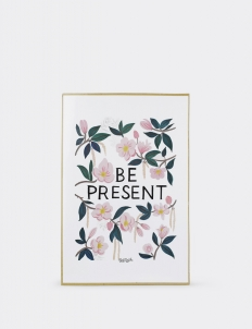 Be Present Poster