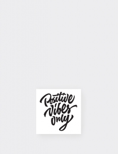 Positive Vibe Only Temporary Tattoo