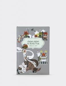 """Jalan Jalan Ke Kota Tua"" Note Book"