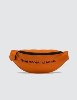 F.A.M.T. Need Money Not Friends. Bum Bag