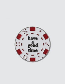 have a good time Poker Chip Pin