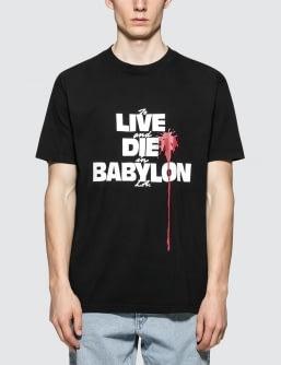 Babylon Live Die  SS T-Shirt